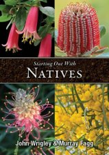 Starting Out With Natives EasyToGrow Plants For Your Area