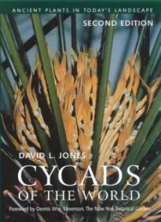 Cycads Of The World by David L Jones