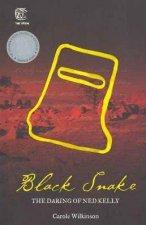 Black Snake The Daring Of Ned Kelly