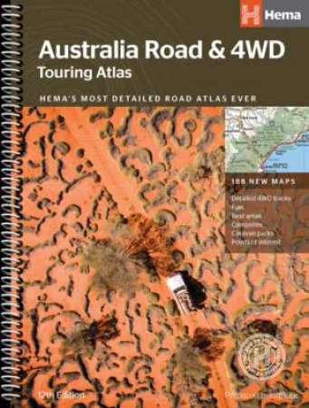 Hema 4WD: Australia Road & 4WD Touring Atlas, 12th Ed.