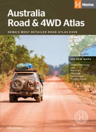 Hema 4WD: Australia Road & 4WD Atlas, 12th Ed  by Various