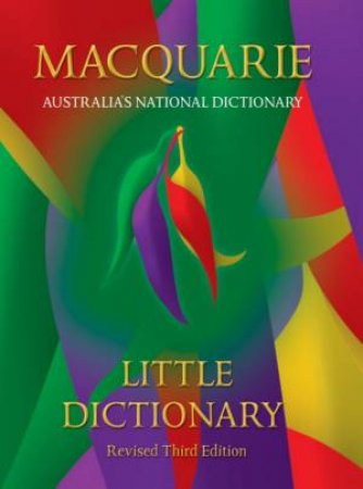 The Little Macquarie Dictionary by Various