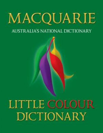 Macquarie Little Colour Dictionary, 4th Ed by Various