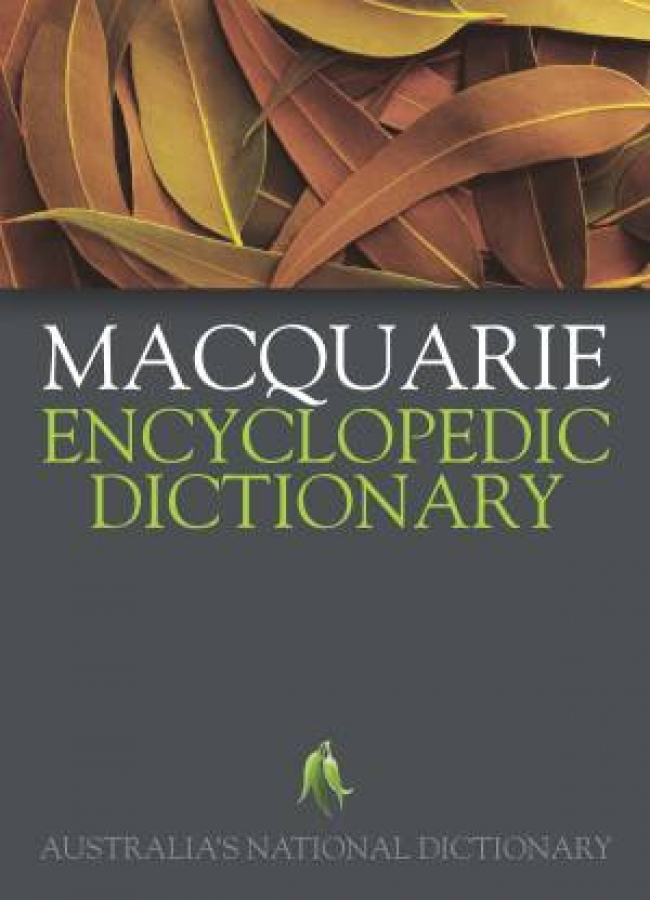 Macquarie Encyclopedic Dictionary, 2nd Ed: Australia's National Dictionary b ...