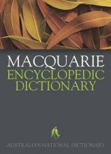 Macquarie Encyclopedic Dictionary, 2nd Ed: Australia's National Dictionary by Various