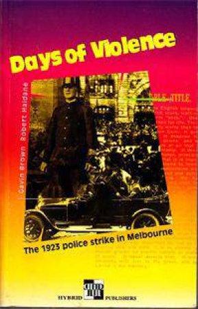 Days Of Violence by Gavin Brown & Robert Haldane