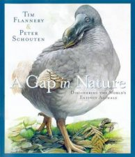 A Gap In Nature Discovering The Worlds Extinct Animals