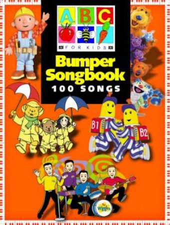 Abc For Kids Bumper Songbook By Various 9781876871383