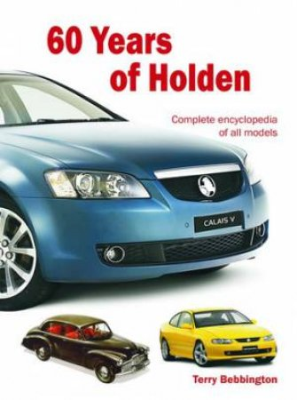 60 Years of Holden by Terry Bebbington