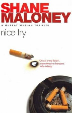 A Murray Whelan Thriller: Nice Try