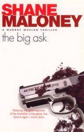 A Murray Whelan Thriller: The Big Ask