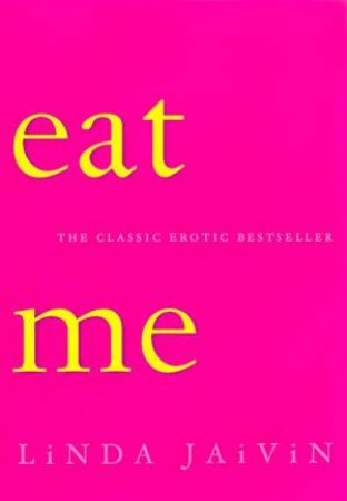 Eat Me by Linda Jaivan