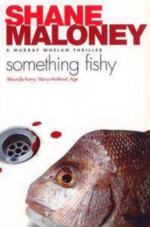 A Murray Whelan Thriller: Something Fishy