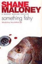 A Murray Whelan Thriller Something Fishy