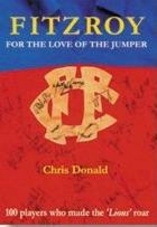 Fitzroy: For The Love Of The Jumper by Chris Donald