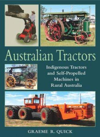 Australian Tractors by Graeme R. Quick