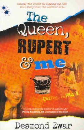 Queen Rupert And Me, The