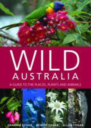 Wild Australia by Graham, Robert & Allan Edgar