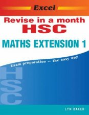 Excel HSC Revise In A Month Maths Extension 1