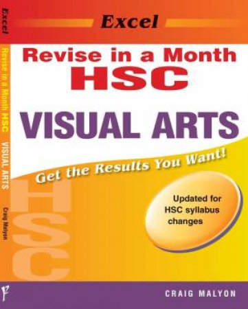 Excel HSC Revise In A Month: Visual Arts