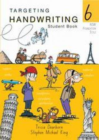 NSW Targeting Handwriting Student Book 6