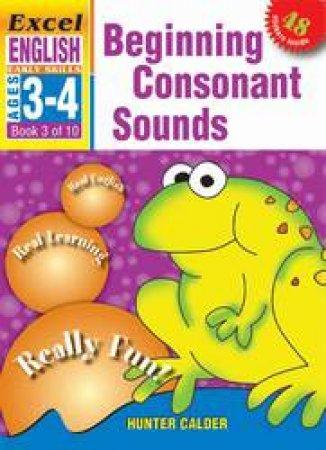 Beginning Consonants - Ages 3 - 4
