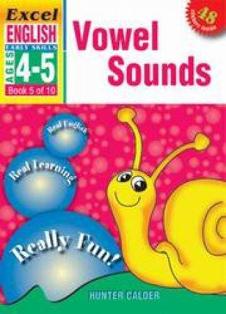 Vowel Sounds - Ages 4 - 5