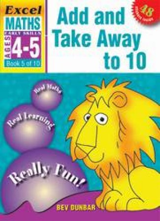 Add And Take Away To 10 - Ages 4 - 5