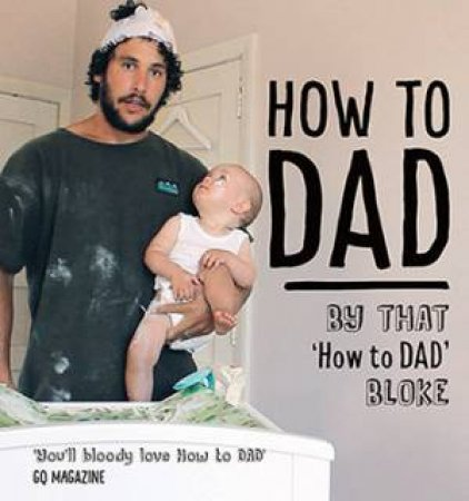 The How To Dad by Jordan Watson
