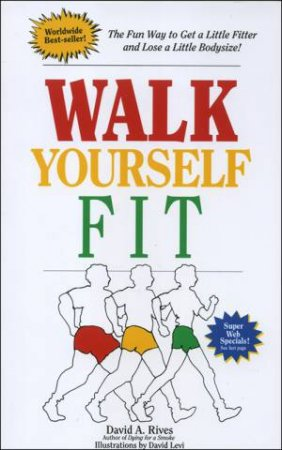 Walk Yourself Fit