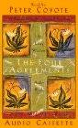 The Four Agreements Cd By Don Miguel Ruiz 9781878424778