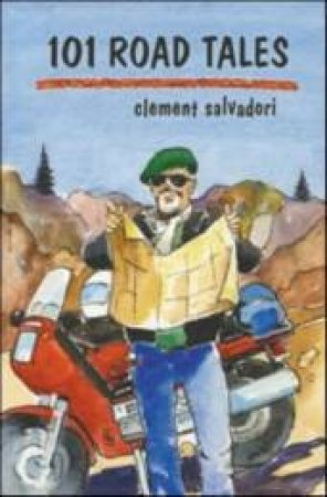 101 Road Tales  by Clement Salvadori