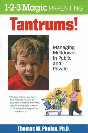 1-2-3 Magic Parenting: Tantrums!