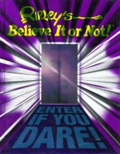 Ripley's Believe It Or Not! : Enter If You Dare by Various