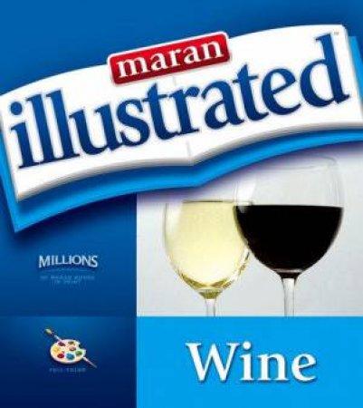 Wine: Maran Illustrated by Maran Graphics