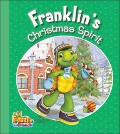 Franklin's Christmas Spirit by ENDRULAT HARRY
