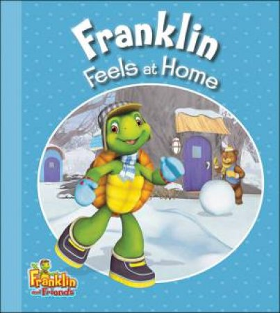 Franklin Feels at Home by ENDRULAT HARRY