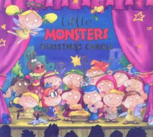Little Monsters Christmas Carole by Heather Pedley & Tony Garth