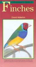 A Birdkeepers Guide To Finches