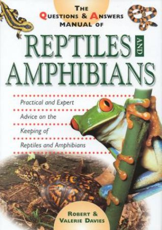Reptiles And Amphibians by Robert & Valerie Davies