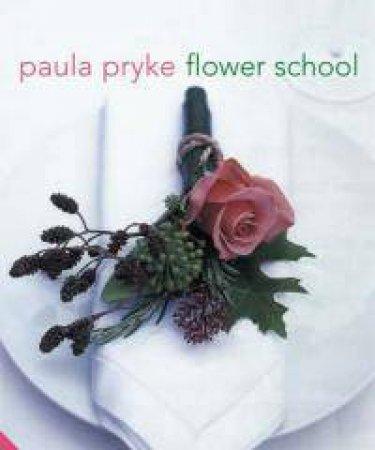 Flower School by Paula Pryke