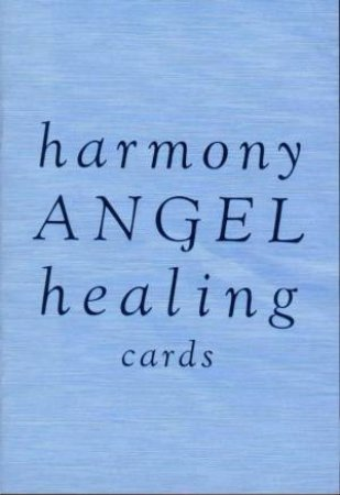 Harmony Angel Healing Cards by Angela McGerr