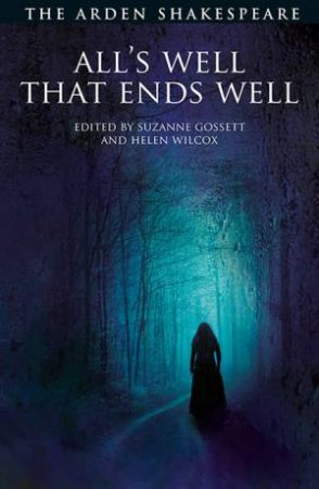All's Well That Ends Well by William, Gossett, Suzanne, Shakespeare