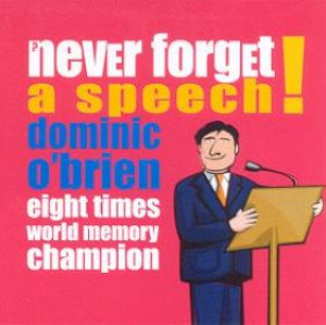 Never Forget A Speech by Dominic O'Brien