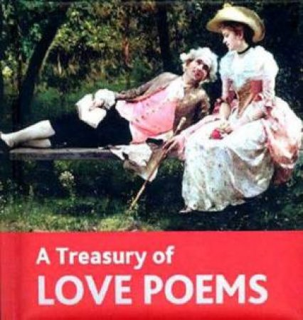 A Treasury Of Love Poems by Various