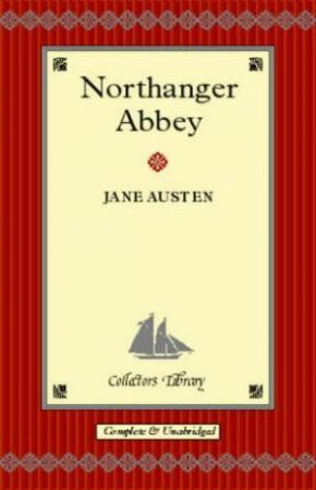 Collector's Library: Northanger Abbey