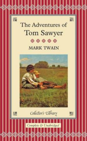 Collector's Library: Adventures Of Tom Sawyer