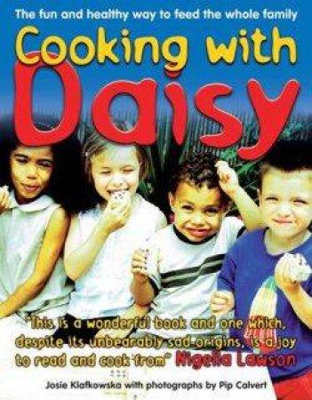 Cooking With Daisy by Josie Klafkowska