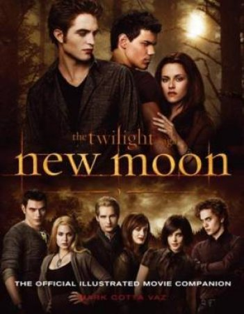 The Twilight Saga: New Moon: The Official Illustrated Movie Companion