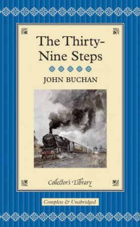 Collector's Library: Thirty Nine Steps by John Buchan